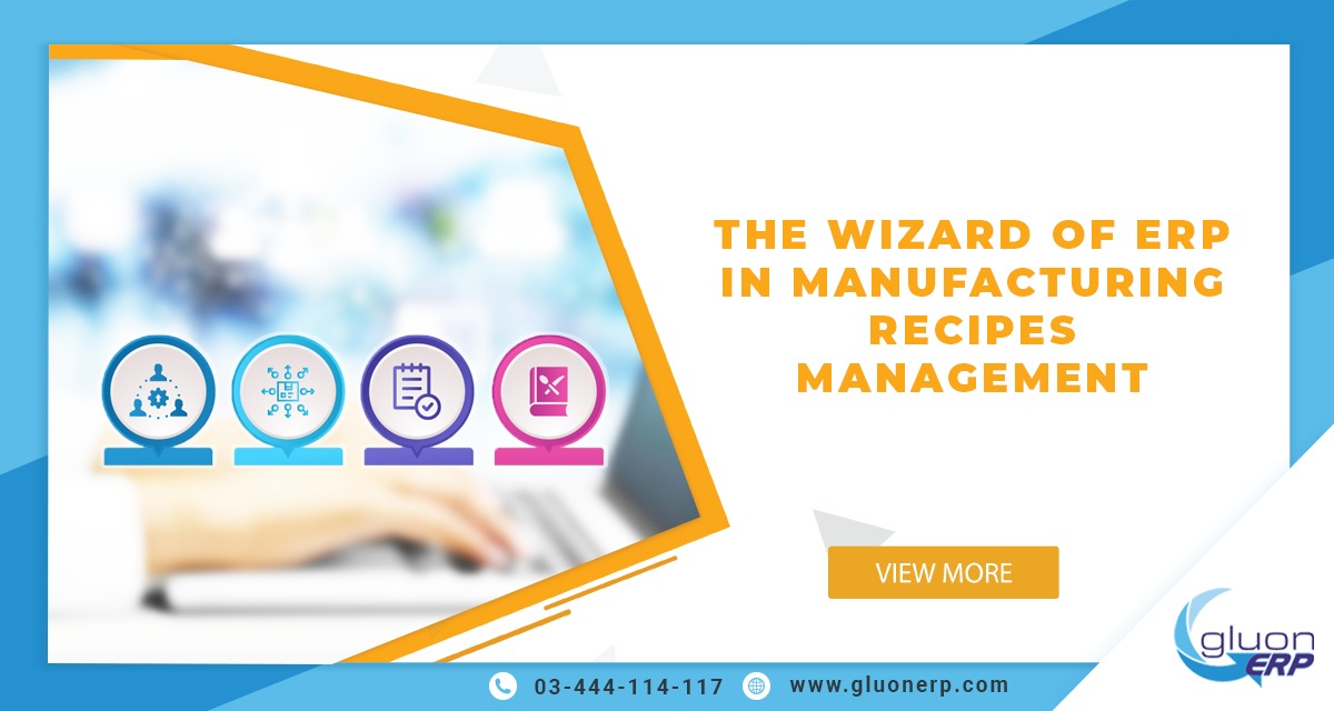 The Wizard of ERP in manufacturing recipes
