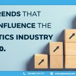 Logistics Industry trends in 2020
