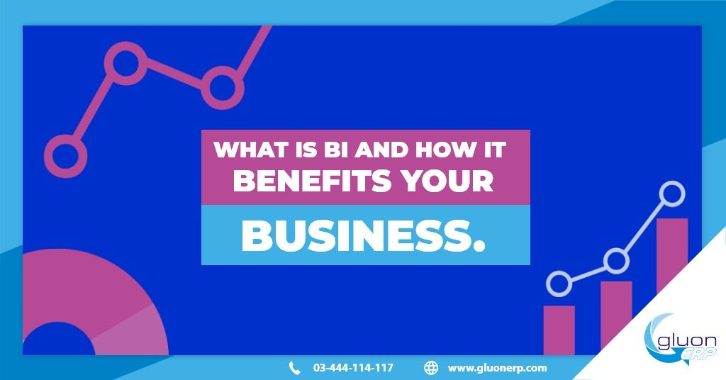 What is BI and How It Benefits Your Business?