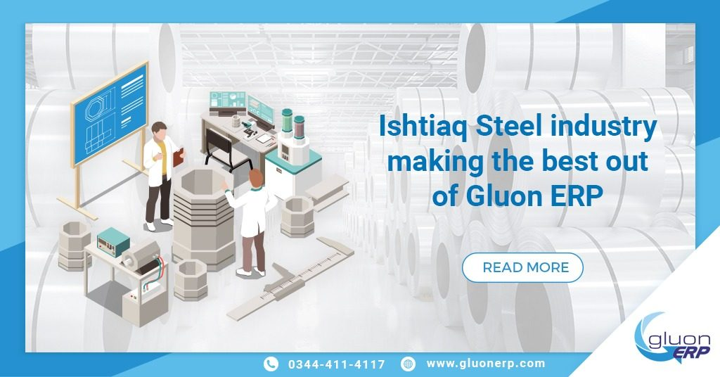 Effective Implementation of Gluon ERP Software at Ishtiaq Steel Industry