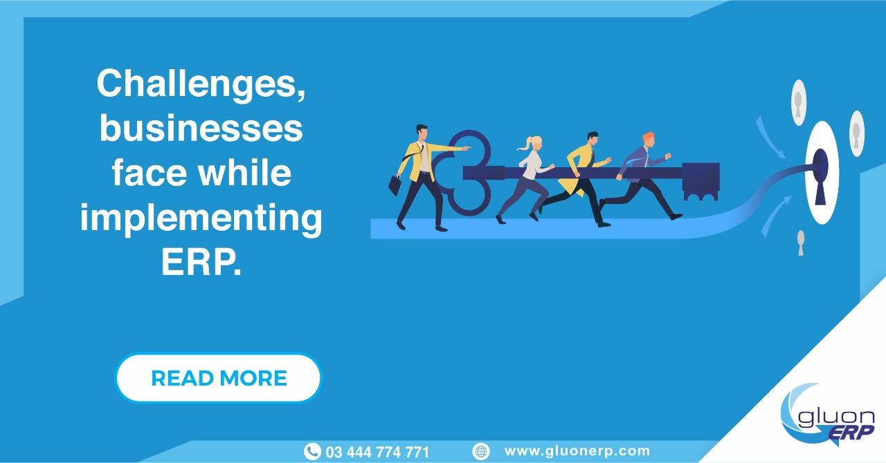The ERP system   Implementation   Challenges   Hire GLUON ERP Team