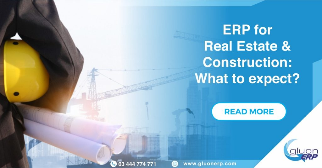 Real Estate ERP | What to Expect | GLUON ERP for Real Estate | Best erp