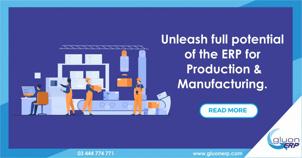 Cloud ERP for Manufacturing and Production | GLUON ERP | Benefits