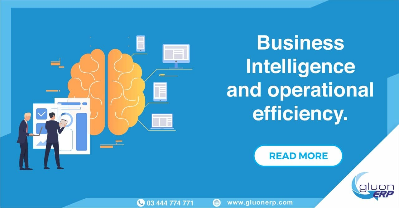 Business Intelligence | GLUON ERP | Improves | Operational Efficiency