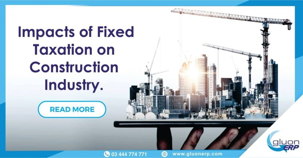 Fixed Tax Regime Extended until 2021   Impacts   Construction Industry